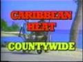Caribbean Heat- Exec. Prod. Serge Jean-Baptiste